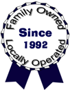 Locally owned and operated since 1992